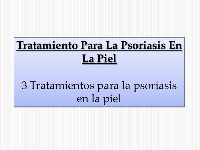 La psoriasis que hacer