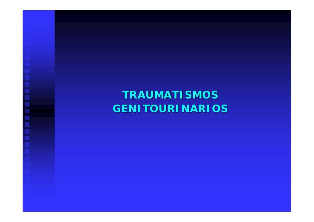 TRAUMATISMOS GENITOURINARIOS