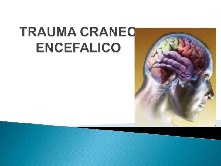 Los traumatismos craneoencefálicos constituyen en el mundo unproblema para la salud, teniendo un alto por ciento de muerte...