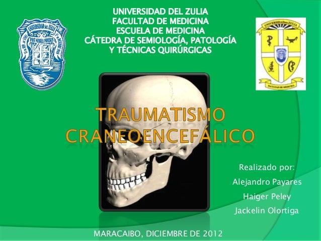 UNIVERSIDAD DEL ZULIA      FACULTAD DE MEDICINA       ESCUELA DE MEDICINACÁTEDRA DE SEMIOLOGÍA, PATOLOGÍA     Y TÉCNICAS Q...