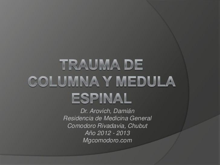 Trauma de columna y medula espinal (ATLS)
