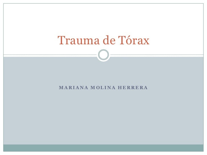 Trauma de TóraxMARIANA MOLINA HERRERA
