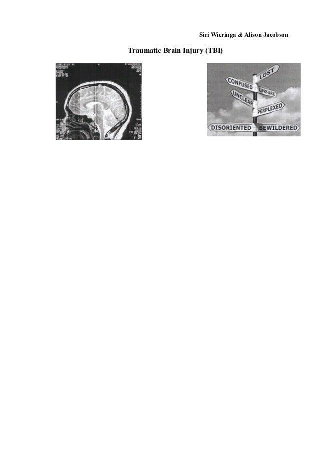 Siri Wieringa & Alison JacobsonTraumatic Brain Injury (TBI)