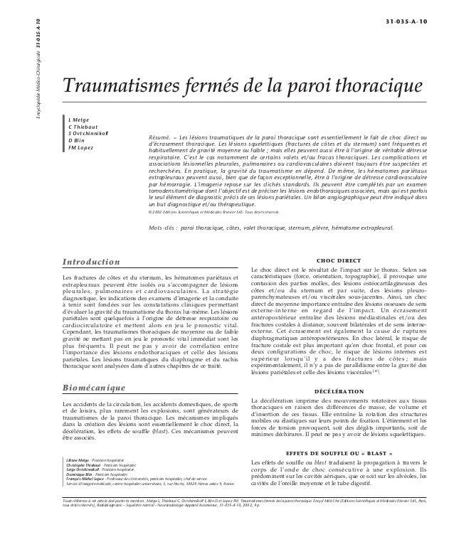 Traumatismes fermés de la paroi thoracique  L Metge  C Thiebaut  S Ovtchinnikoff  D Blin  FM Lopez  Résumé. – Les lésions ...