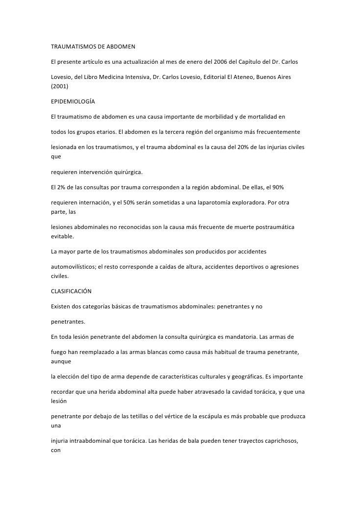 TRAUMATISMOS DE ABDOMEN<br />El presente artículo es una actualización al mes de enero del 2006 del Capítulo del Dr. Carlo...