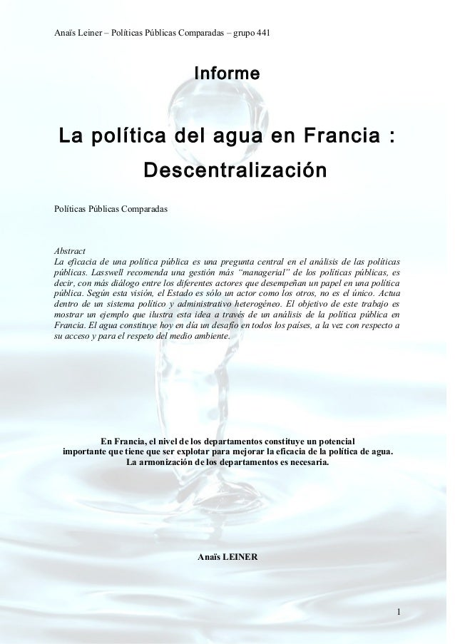 Anaïs Leiner – Políticas Públicas Comparadas – grupo 441                                      Informe La política del agua...