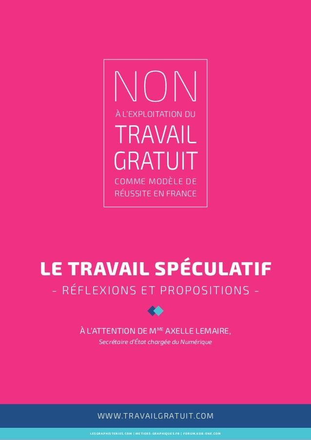 NONà l'exploitation du travail gratuit comme modèle de réussite en france lesgraphisteries.com | metiers-graphiques.fr | f...