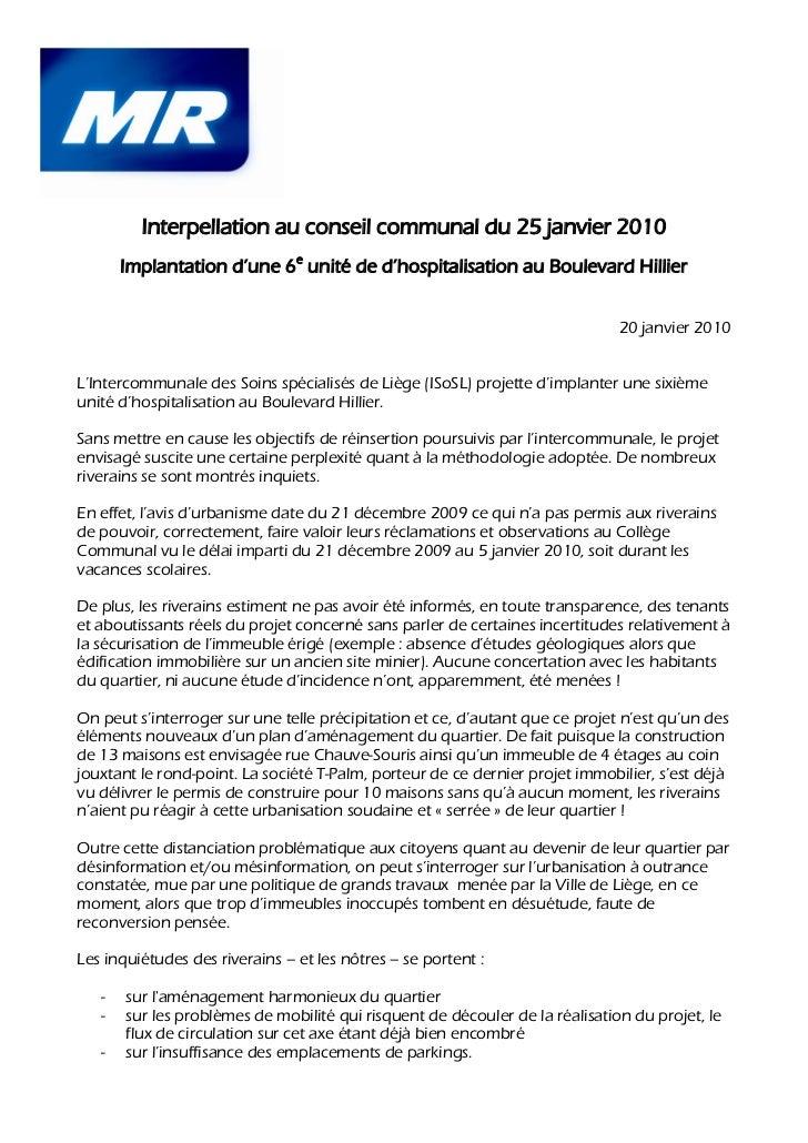 Interpellation au conseil communal du 25 janvier 2010       Implantation d'une 6e unité de d'hospitalisation au Boulevard ...