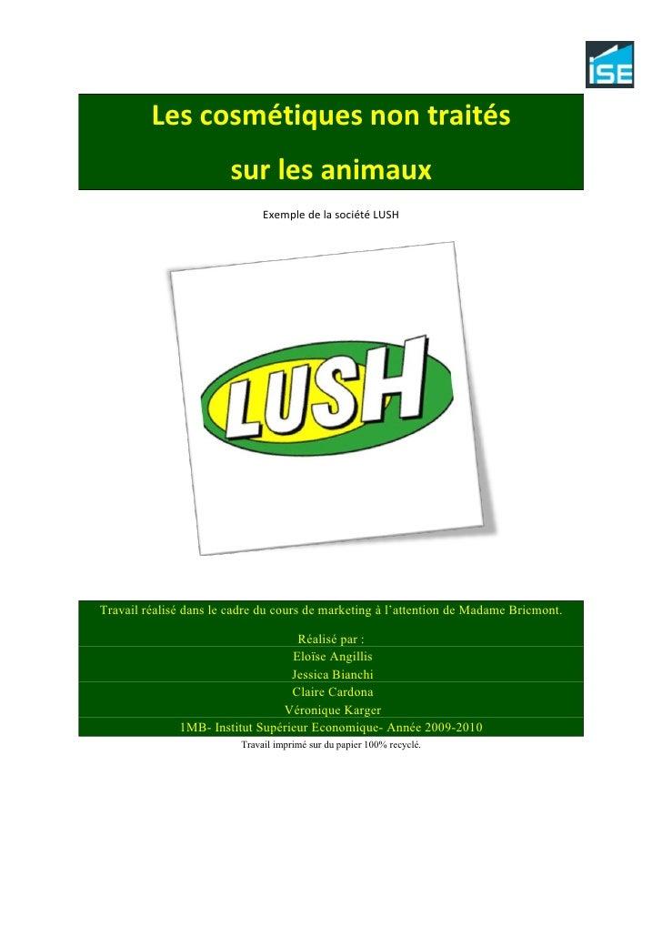 Les cosmétiques non traités sur les animaux, exemple de LUSH, travail de marketing, ISE