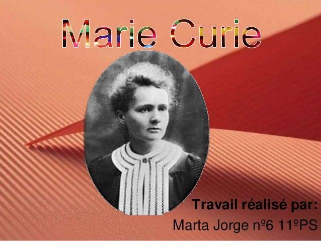 Travail réalisé par:Marta Jorge nº6 11ºPS