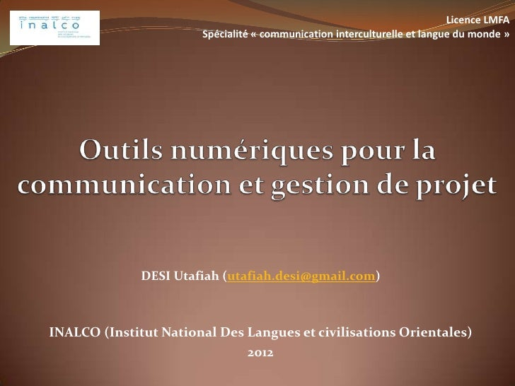Licence LMFA                       Spécialité « communication interculturelle et langue du monde »              DESI Utafi...