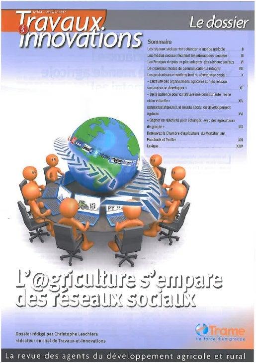 Dossier : Les réseaux sociaux en agriculture (Travaux et Innovation Janvier 2012)