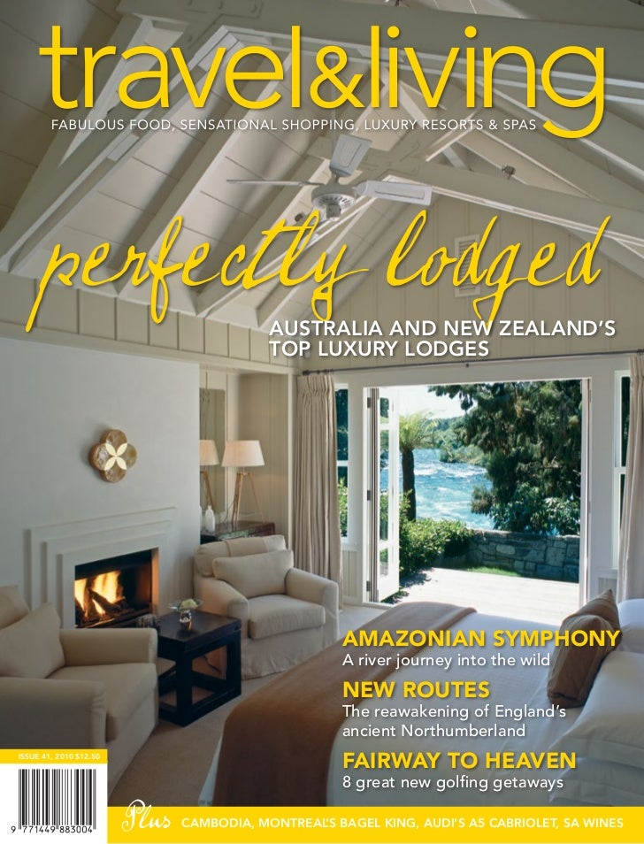 Travel and-living May 2010  - Otahuna Luxury Lodge New Zealand