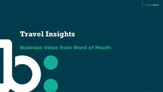 Travel Insights Business Value from Word of Mouth  0