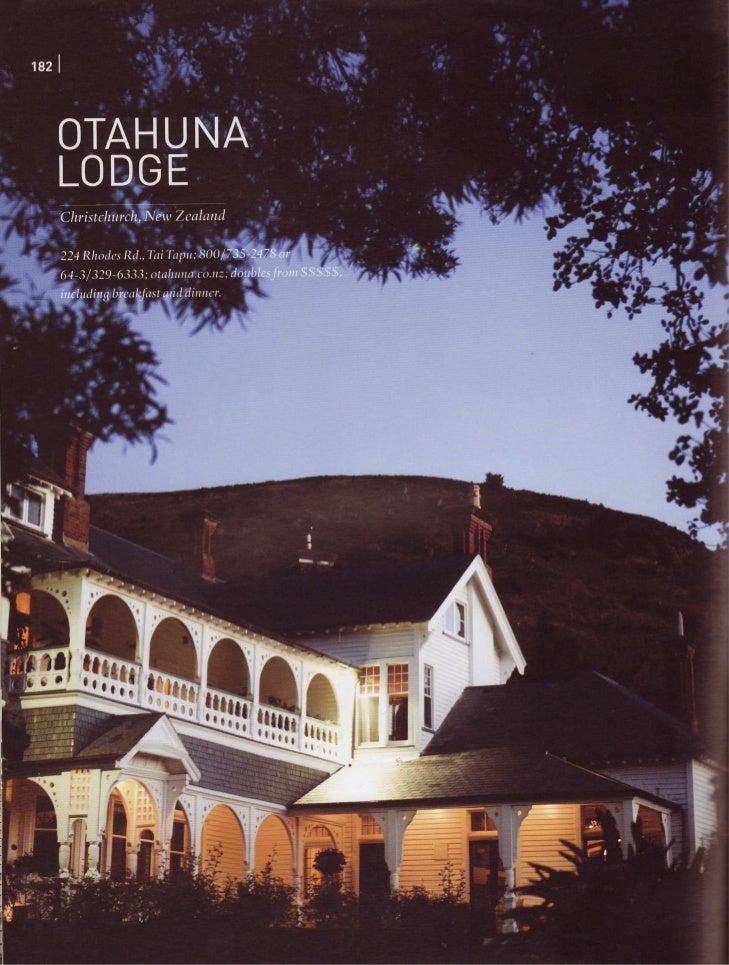 Travel + Leisure June 2010 - Otahuna Luxury Lodge New Zealand