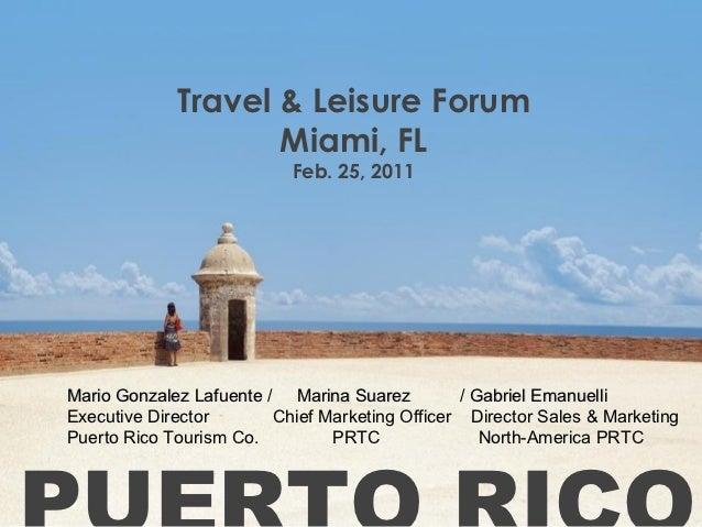 Travel & Leisure Forum                    Miami, FL                           Feb. 25, 2011Mario Gonzalez Lafuente / Marin...