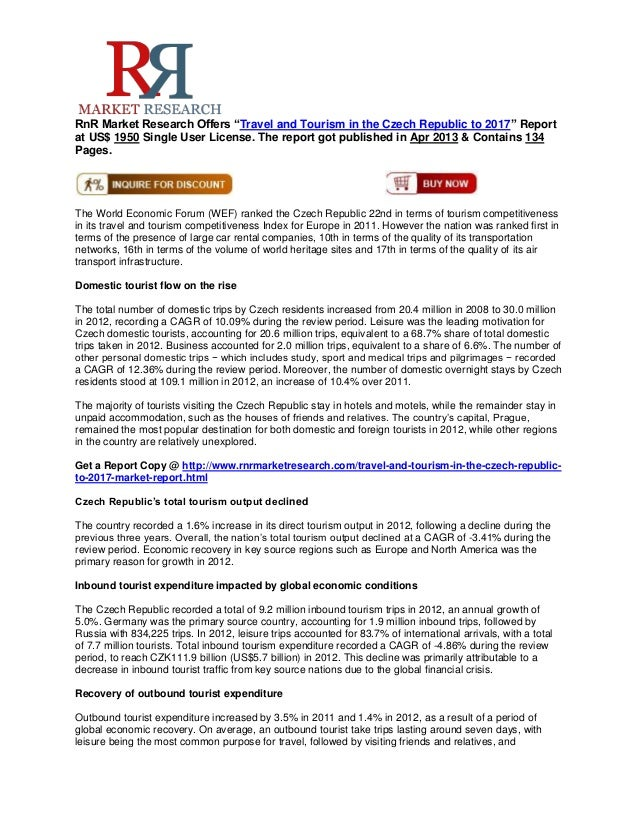 """RnR Market Research Offers """"Travel and Tourism in the Czech Republic to 2017"""" Reportat US$ 1950 Single User License. The r..."""