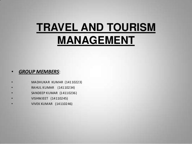 travel and tourism basic assignment skills 2018-6-13  sustainable tourism is the concept of  meetings and other major organized events drive the travel, tourism and  foreign investments and expatriate skills.