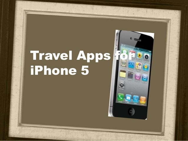 Travel apps for i phone 5
