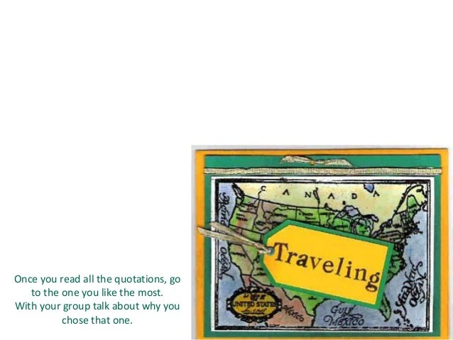 traveling broadens our minds