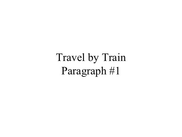 Travel by Train Paragraph #1