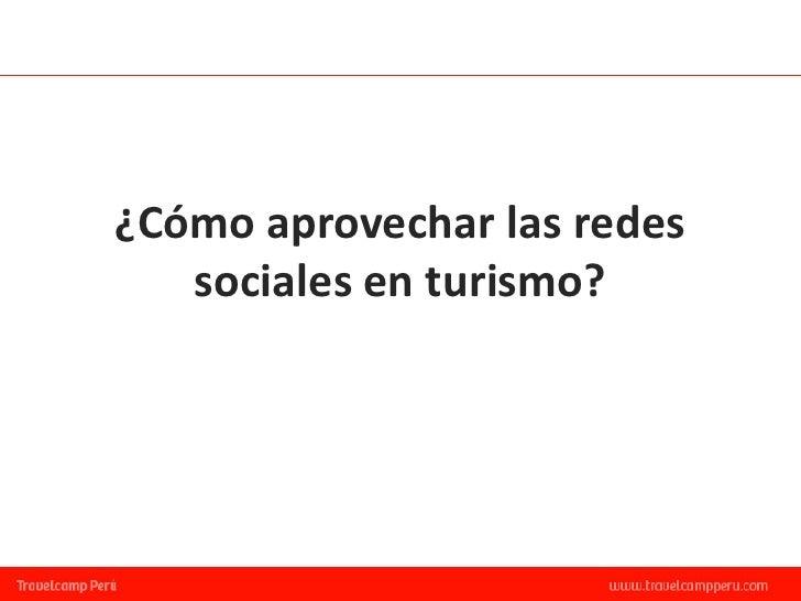¿Cómo aprovechar las redes   sociales en turismo?