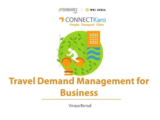 Travel Demand Management for Business