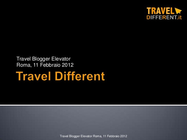 Travel different