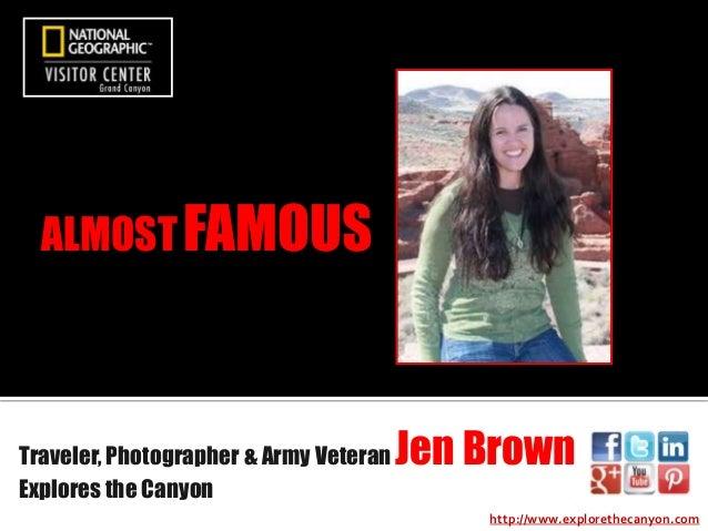 Traveler, Photographer & Army Veteran Jen Brown Explores the Canyon