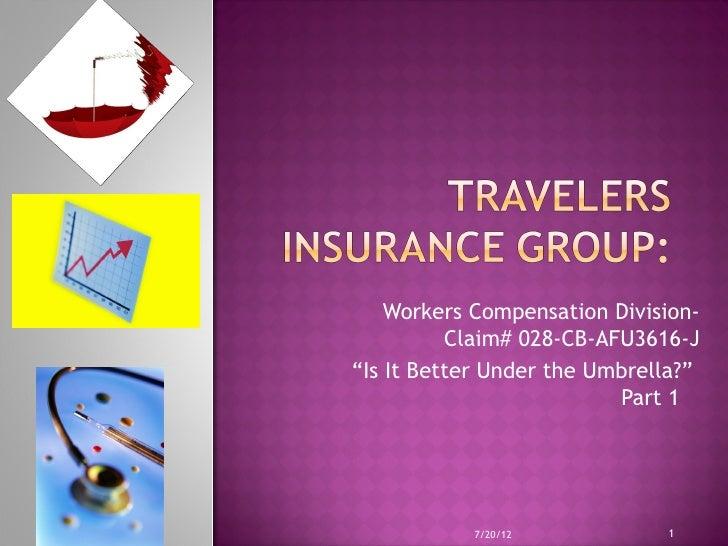 Travelers Is It Better Under The Umbrella