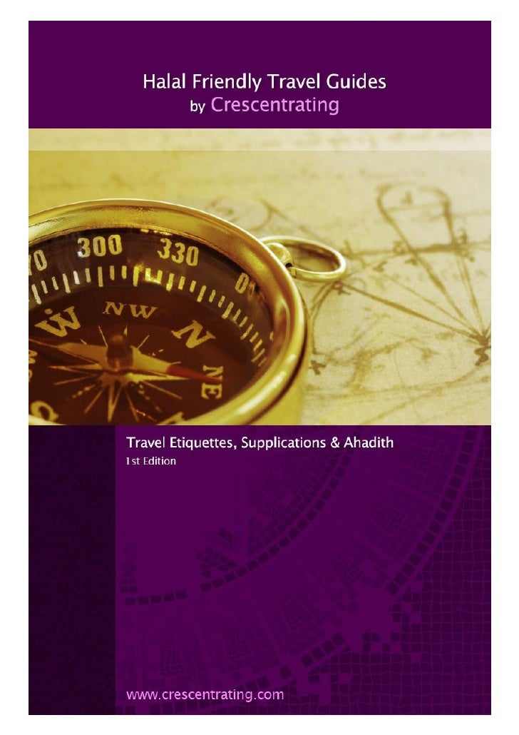Travel Etiquettes, Supplications & Ahadith   1|Pag e