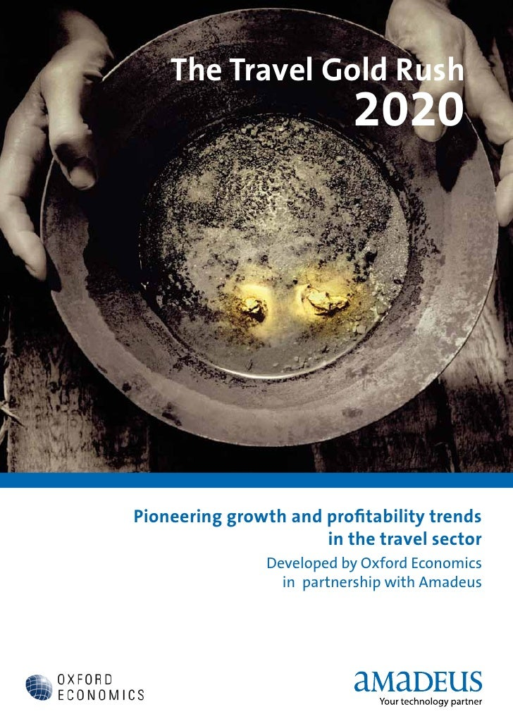 The Travel Gold Rush                           2020Pioneering growth and profitability trends                      in the ...