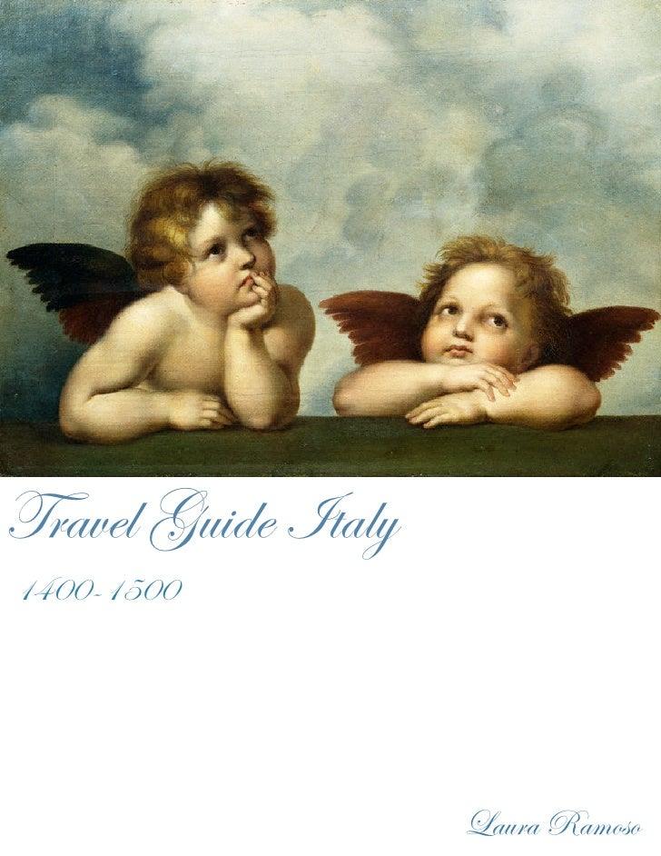 Travel Guide Italy 1400-1500                          Laura Ramoso