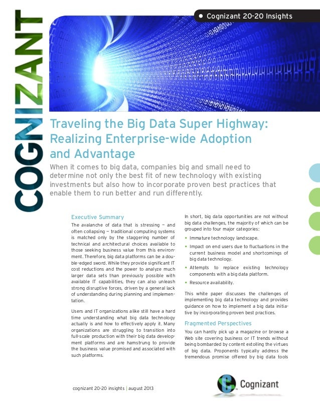 Traveling the Big Data Super Highway: Realizing Enterprise-wide Adoption and Advantage When it comes to big data, companie...