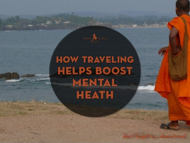 Traveling Helps Boost Your Mental Health