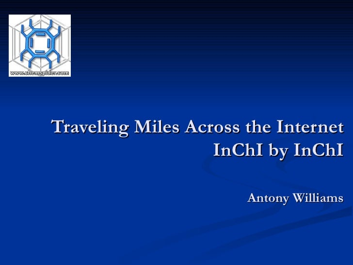 Traveling Miles Across the Internet InChI by InChI