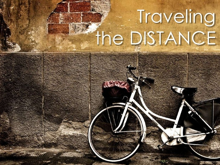 Travelingthe DISTANCE