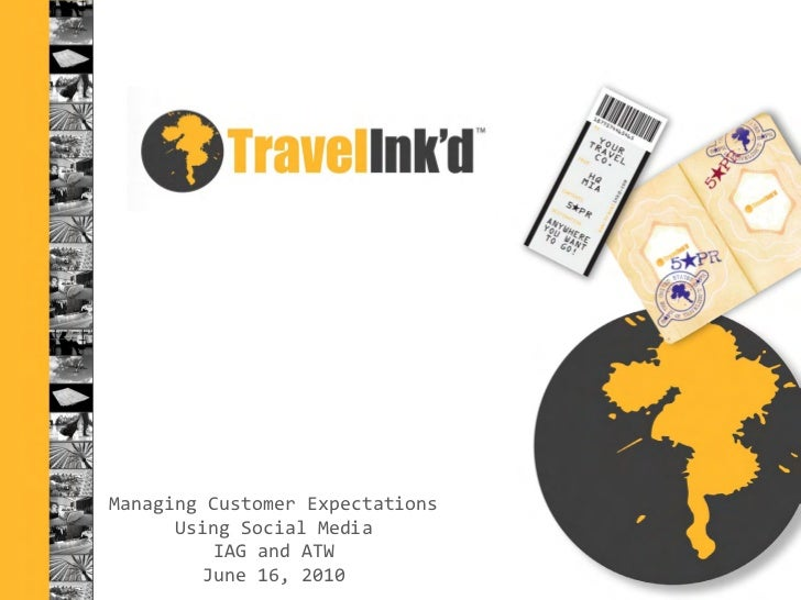 TravelInkd Webinar Slides - Managing Customer Relationships Using Social Media