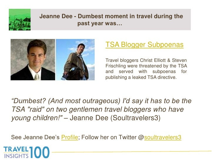 """Jeanne Dee - Dumbest moment in travel during the past year was…<br />""""Dumbest? (And most outrageous) I'd say it has t..."""