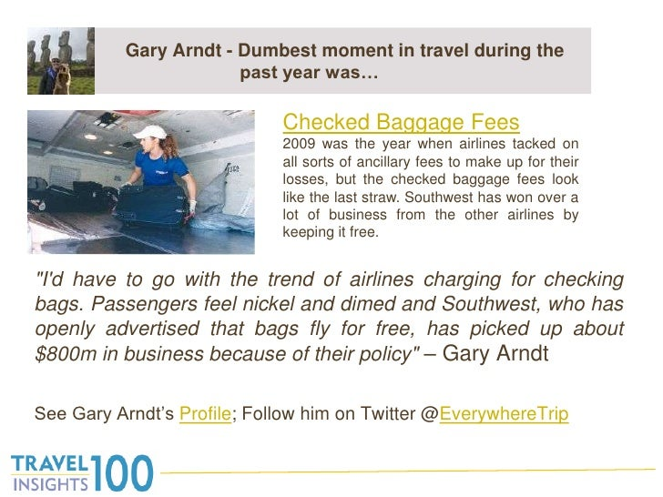 "Gary Arndt - Dumbest moment in travel during the past year was…<br />""I'd have to go with the trend of airlines ..."