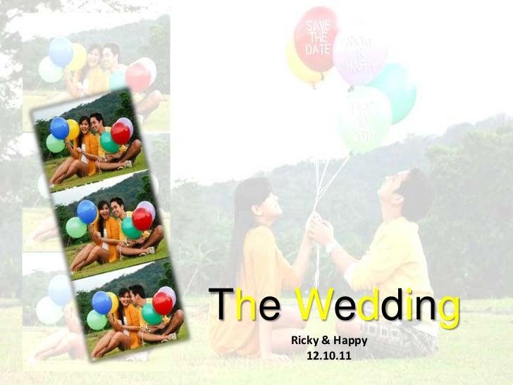 The Wedding   Ricky & Happy      12.10.11