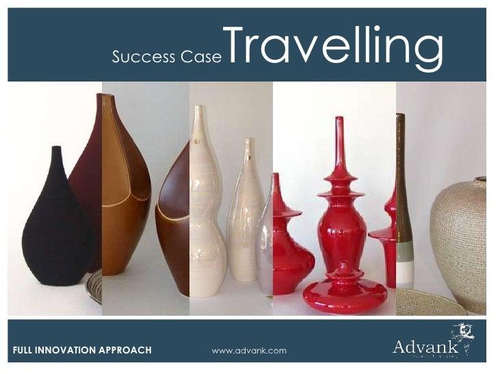Success Case   TravellingFULL INNOVATION APPROACH   www.advank.com