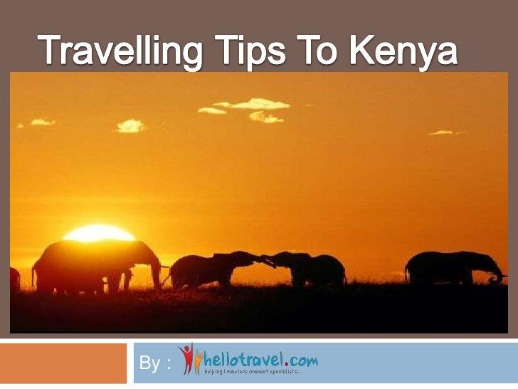 Travelling Tips to Kenya