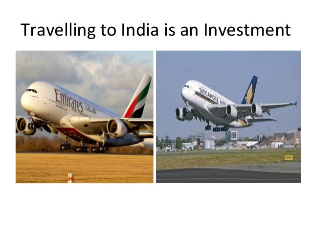 Travelling to India is an Investment