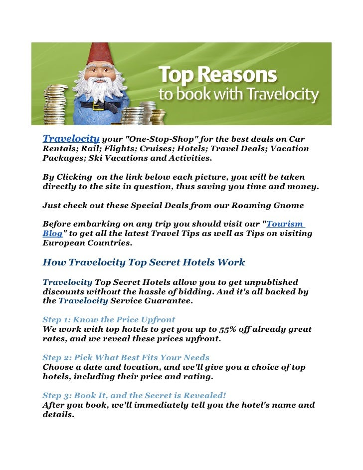 """Travelocity your """"One-Stop-Shop"""" for the best deals on CarRentals; Rail; Flights; Cruises; Hotels; Travel Deals; VacationP..."""