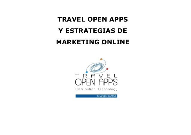 TRAVEL OPEN APPSY ESTRATEGIAS DEMARKETING ONLINE