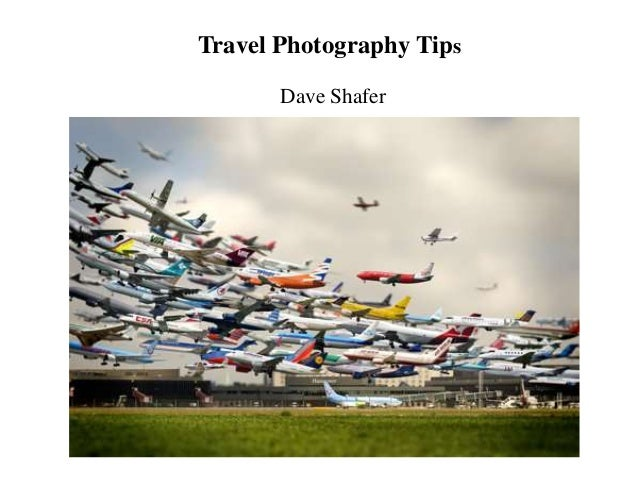 Travel photography advice