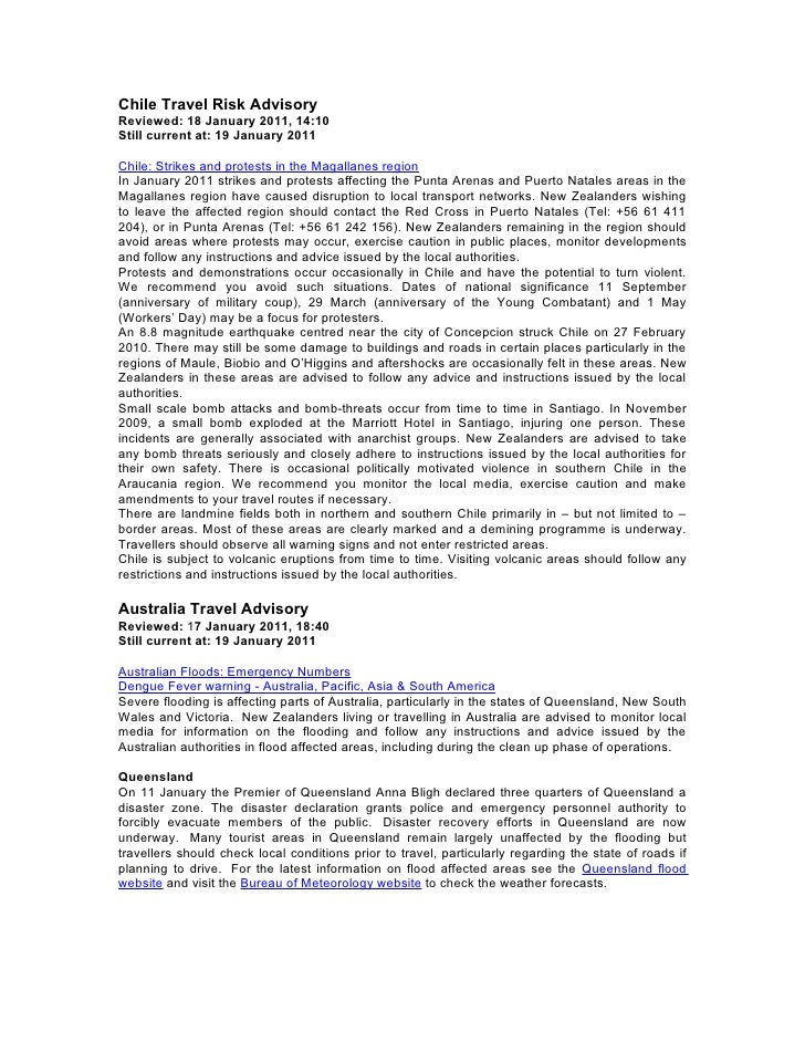 Chile Travel Risk AdvisoryReviewed: 18 January 2011, 14:10Still current at: 19 January 2011Chile: Strikes and protests in ...