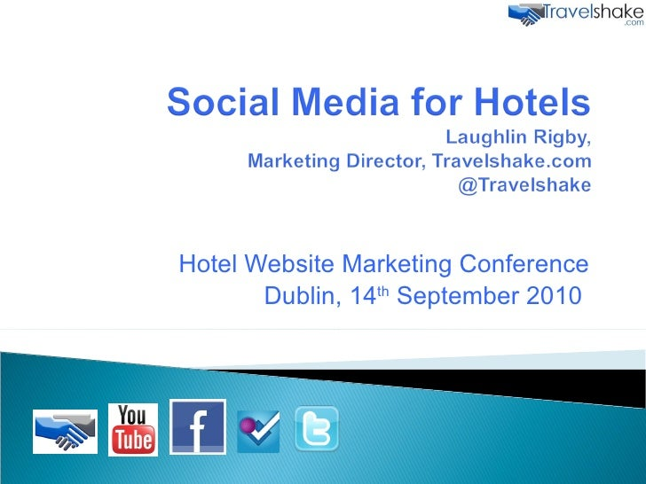 Hotel Website Marketing Conference Dublin, 14 th  September 2010