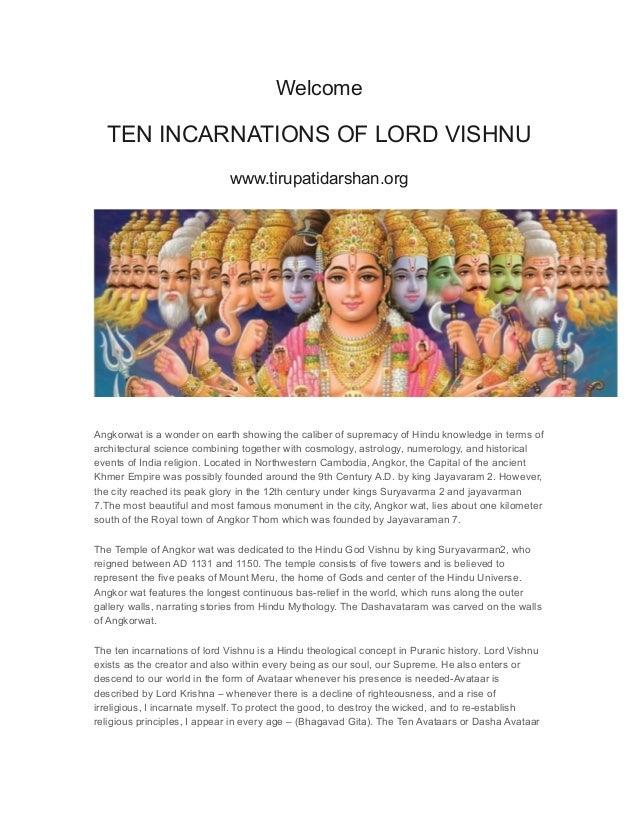 Welcome TEN INCARNATIONS OF LORD VISHNU www.tirupatidarshan.org Angkorwat is a wonder on earth showing the caliber of supr...